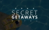 Secret Getaways